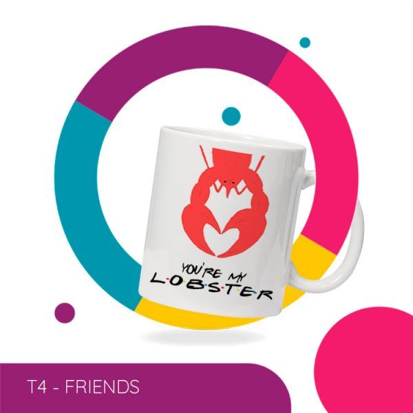 Taza personalizada friends youre my lobster